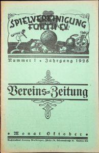Vereinszeitung der SpVgg Fürth von 1925, Nummer 1